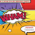 Wound Healing Awareness Month